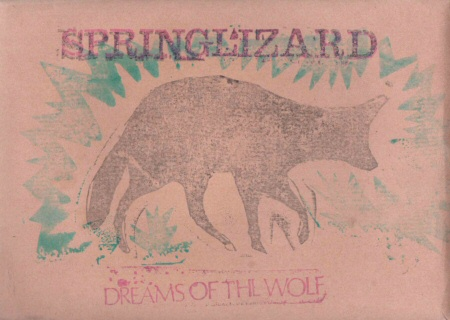 springlizard-dreamsofthewolf Springlizard - Dreams of the Wolf