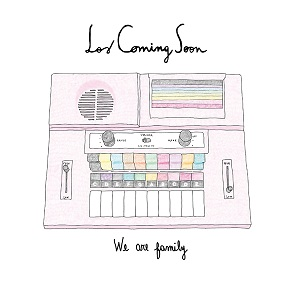 los-coming-soon-we-are-family-20121 Los Coming Soon - We Are Family