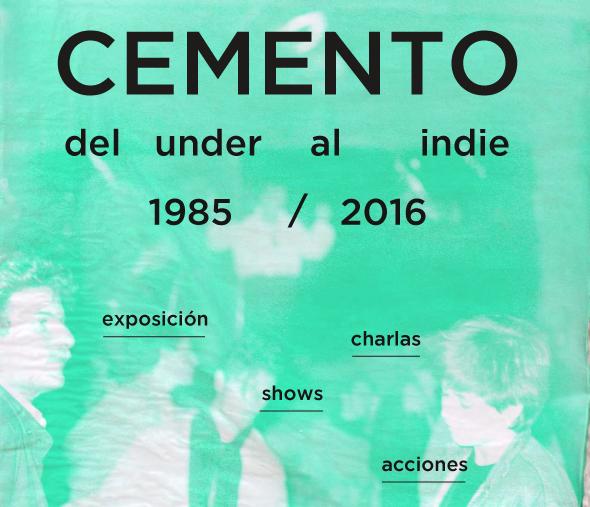 """Inauguran la muestra """"Cemento: del under al indie, 1985-2016"""""""