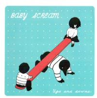 babyscream-upsanddowns