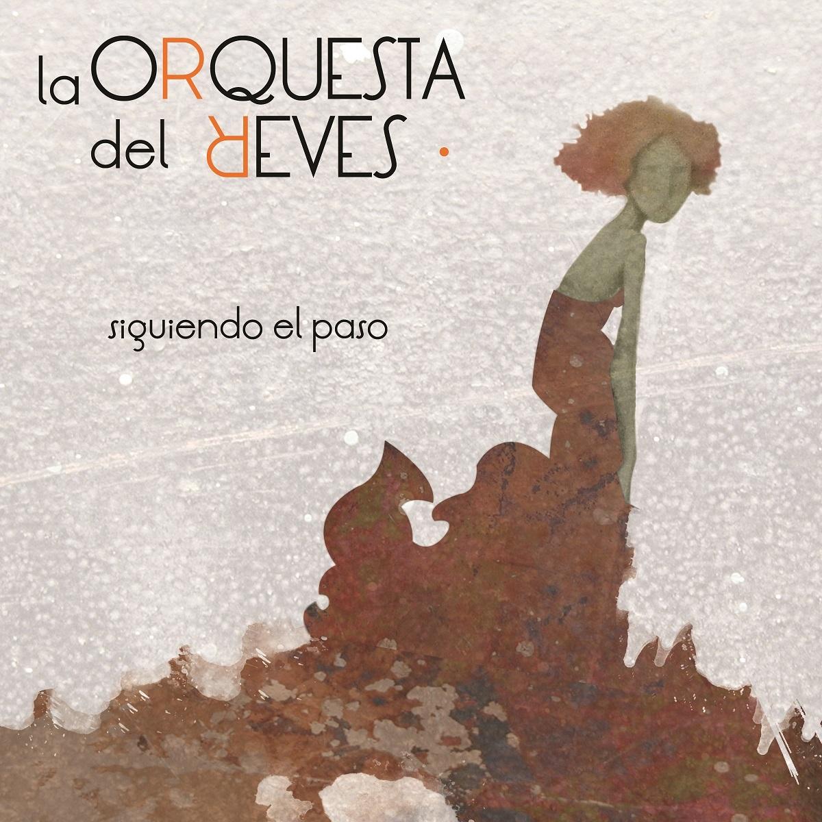La Orquesta del Revés prepara su primer álbum