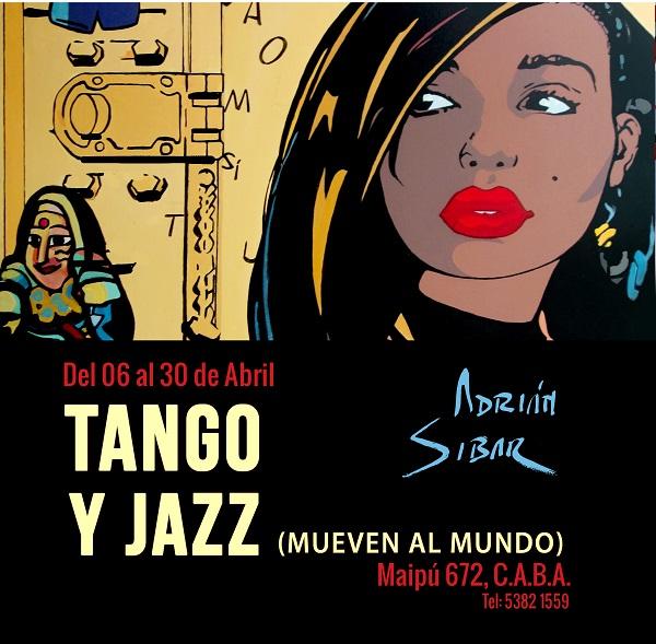 Tango y Jazz (Mueven al mundo)