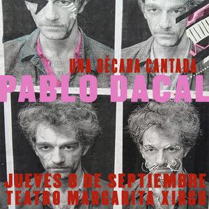Pablo Dacal presenta Una Década Cantada